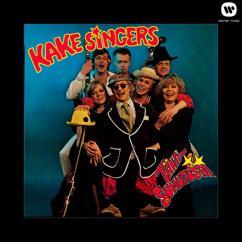 Kake Singers: Kauhukakara