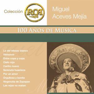 Miguel Aceves Mejía: RCA 100 Anos De Musica - Segunda Parte