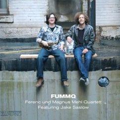 FUMMQ (Ferenc und Magnus Mehl Quartett) feat. Jake Saslow: Baden Verboten! (Bonustrackedition)