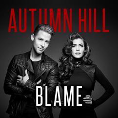 Autumn Hill: Blame