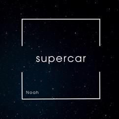 Noah: Supercar