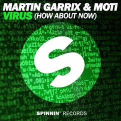 Martin Garrix, MOTi: Virus (How About Now)