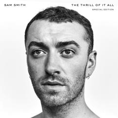 Sam Smith: The Thrill Of It All (Special Edition)