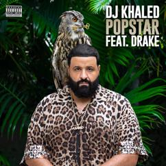 DJ Khaled feat. Drake: POPSTAR