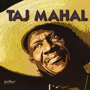 Taj Mahal: Songs For The Young At Heart: Taj Mahal