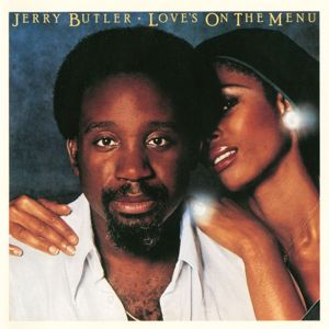 Jerry Butler: Love's On The Menu