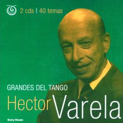 Héctor Varela: Fueron Tres Años