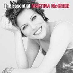 Martina McBride: (I Never Promised You A) Rose Garden