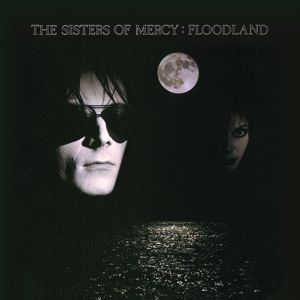 The Sisters Of Mercy: Floodland Collection