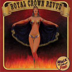 Royal Crown Revue: Walk On Fire