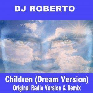 DJ Roberto: Children (Dream Version)