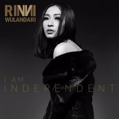 Rinni Wulandari: I Am Independent