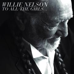 Willie Nelson feat. The Secret Sisters: It Won't Be Very Long