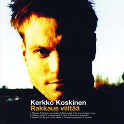 Kerkko Koskinen: Rakkaus viiltää