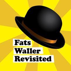 Fats Waller: Fats Waller Revisited