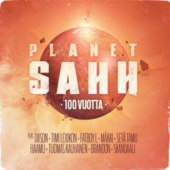 Planet SAHH feat. Diison, Timi Lexikon, Fatboy L, Mäkki, Setä Tamu, Haamu, Tuomas Kauhanen, Brandon Bauer, Skandaali: 100 vuotta