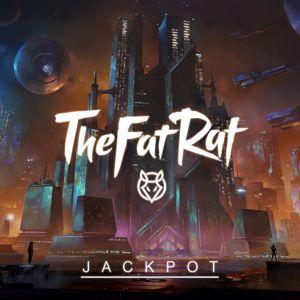 TheFatRat: Jackpot