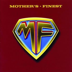 Mother's Finest: Fly With Me (Feel The Love)