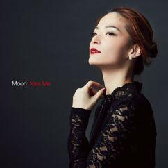 Moon: Kiss Me