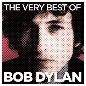 Bob Dylan: The Very Best Of (Deluxe Version)