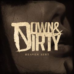Down & Dirty: Heaven Sent