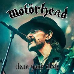 Motörhead: Clean Your Clock (Live In Munich 2015) (Live In Munich 2015)
