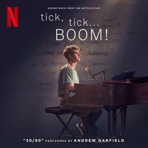 "Andrew Garfield, Joshua Henry, Vanessa Hudgens: 30/90 (from ""tick, tick... BOOM!"" Soundtrack from the Netflix Film)"