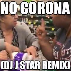Criss P: No Corona(DJ J Star Remix)