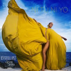 Jennifer Lopez, Gente de Zona: Ni Tú Ni Yo