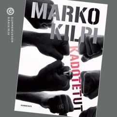 Marko Kilpi: Kadotetut