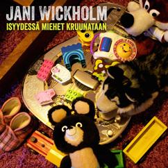Jani Wickholm: Isyydessä miehet kruunataan