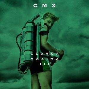 Cmx: Cloaca Maxima III
