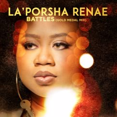 La'Porsha Renae: Battles (Gold Medal Mix)