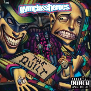 Gym Class Heroes: The Quilt