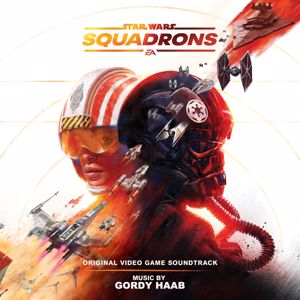 Gordy Haab: Star Wars: Squadrons (Original Video Game Soundtrack)