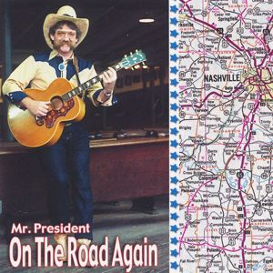 Mr. President: Back on the Road Again