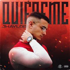 Jhaylor: Quiéreme