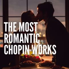Various Artists: The Most Romantic Chopin Works