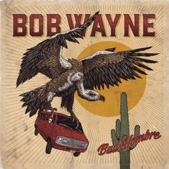 Bob Wayne: Hell Yeah