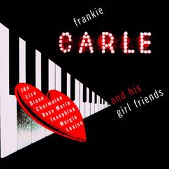 Frankie Carle: Frankie Carle and His Girl Friends