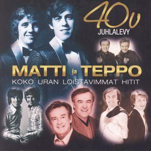 Matti ja Teppo: 40 v. Juhlalevy