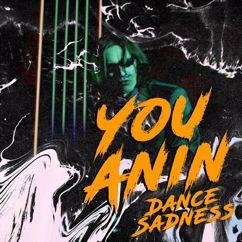 You Anin: Dance Sadness