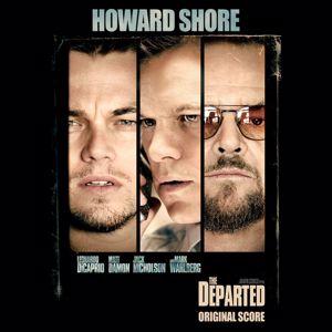 Howard Shore: The Departed (Original Motion Picture Soundtrack)