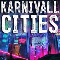 Karnivall: Cities