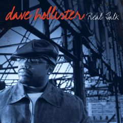 Dave Hollister: Real Talk