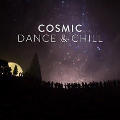 Various Artists: Cosmic Dance & Chill
