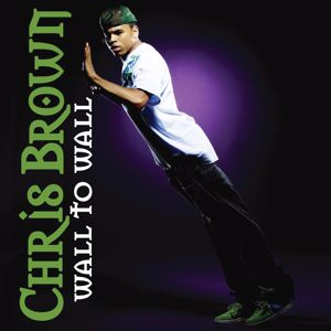Chris Brown: Wall To Wall