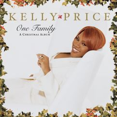 Kelly Price: One Family