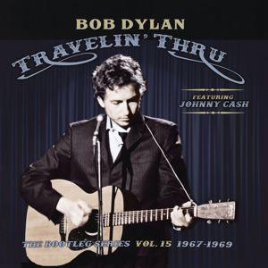 Bob Dylan: Travelin' Thru, 1967 - 1969: The Bootleg Series, Vol. 15