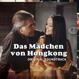 Gerhard Narholz, The Gerhard Narholz Orchestra, Helmuth Brandenburg, Harry Man Band, Pierre Lavin, Larry Robbins, Sammy Burdson, The Motion Explosion, Hans Ehrlinger Trombone Sounds, Pierre Lavin Pop Band, Franz Loeffler, Helmuth Brandenburg Orchestra,...: Das Mädchen Von Hongkong (Original Soundtrack)